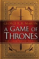 A Game of Thrones - the illustrated ed.
