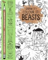 Draw it! Colour it! Beasts