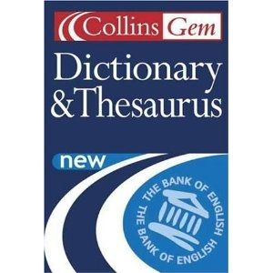 Dictionary and Thesaurus (Collins GEM)