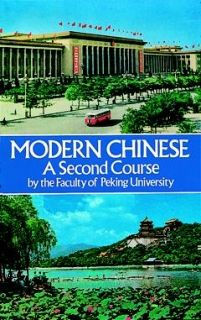 Modern Chinese: A Second Course