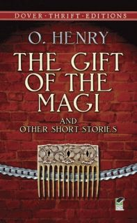 The Gift of the Magi and Other Short Stories Dover
