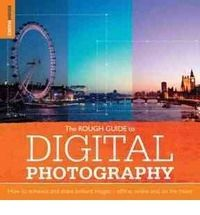 Rough Guide to Digital Photography