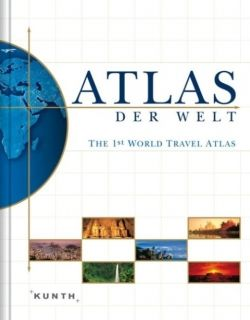 Atlas der Welt - The 1st World Travel Atlas