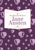 The Illustrated Works of Jane Austen vol. 2