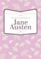 The Illustrated Works of Jane Austen vol. 1