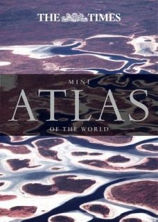 The Times Mini Atlas of the World (6th Edition)