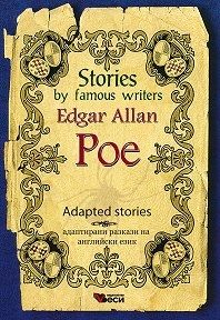 Stories by famous writers Edgar Allan Poe Adapted Stories