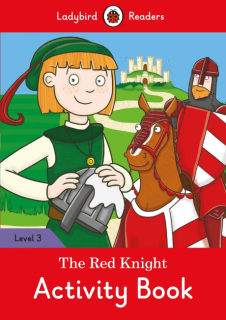 Ladybird Readers The Red Knight Activity Book Level 3