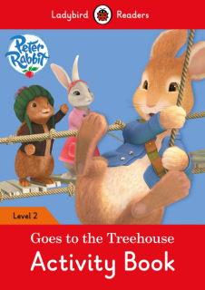 Ladybird Readers Peter Rabbit: Goes to the Treehouse Activity Book Level 2