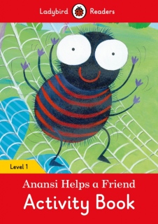 Ladybird Readers Anansi Helps a Friend Activity Book Level 1