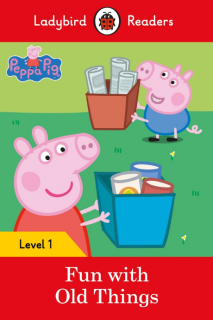 Ladybird Readers Peppa Pig:Fun With Old Things Level 1