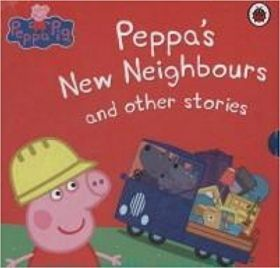 Peppa`s New Neighbours and Other Stories