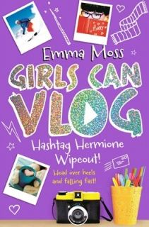 Girls Can Vlog 3: Hashtag Hermione: Wipeout!