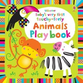 Baby`s Very First Touchy-feely Animals Play Book