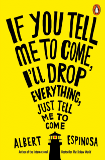 If You Tell Me to Come I`ll Drop Everything Just Tell Me to Come