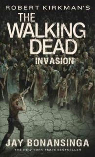 Robert Kirkman`s The Walking Dead Invasion