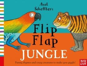 Axel Scheffler`s Flip Flap Jungle