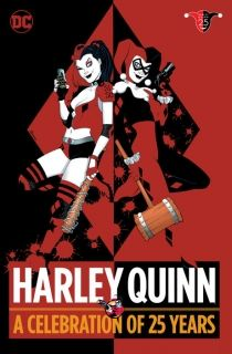 Harley Quinn A Celebration of 25 Years