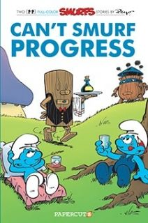 The Smurfs Vol. 23 Can`t Smurf Progress