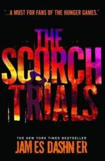 The Scorch Trials (Maze Runners 2)