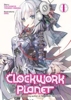 Clockwork Planet Light Novel Vol. 1