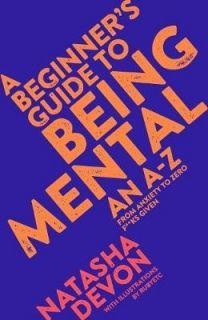 A Beginner`s Guide to Being Mental