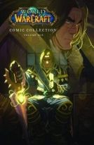 The World of Warcraft: Comic Collection: Volume One