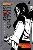 Naruto Itachi`s Story, Vol. 2  Midnight