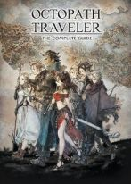 Octopath Traveler The Complete Guide