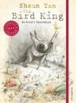 The Bird King: An Artist's Sketchbook