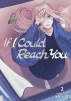 If I Could Reach You 2