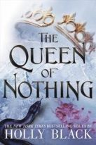 The Queen of Nothing (The Folk of the Air #3) US