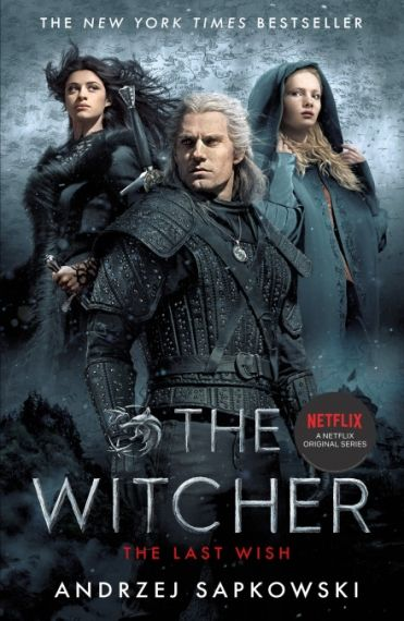 The Witcher The Last Wish (TV Tie In)