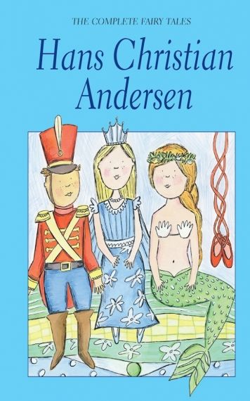 The Complete Fairy Tales H. Ch. Andersen