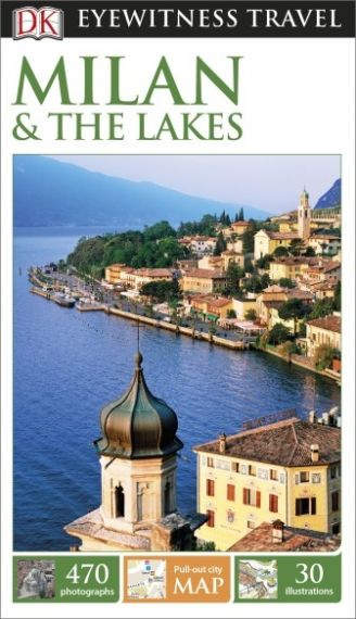 DK Eyewitness Travel Milan & the Lakes 2015