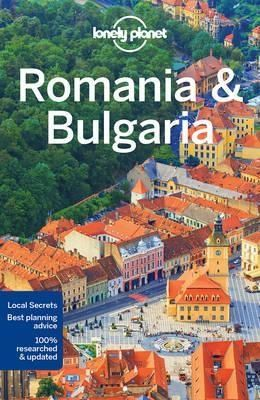 Lonely Planet Romania and Bulgaria Travel Guide
