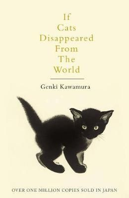If Cats Disappeared From The World