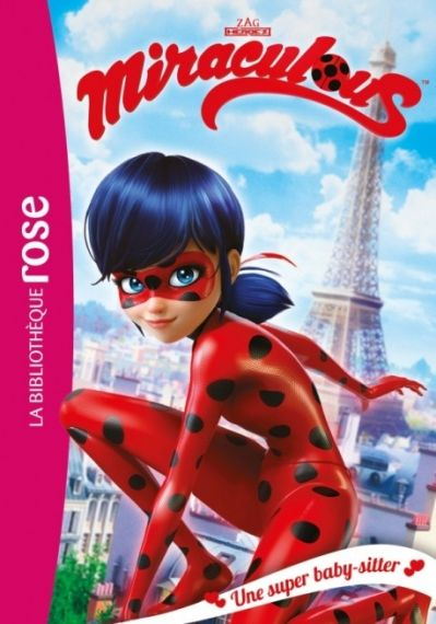 Miraculous 01 Une super baby-sitter
