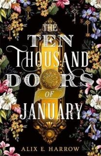The Ten Thousand Doors of January  B