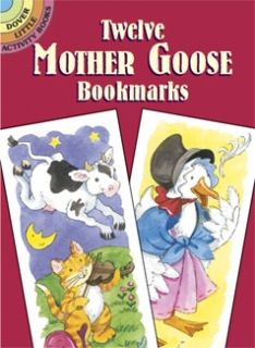 Twelve Mother Goose Bookmarks