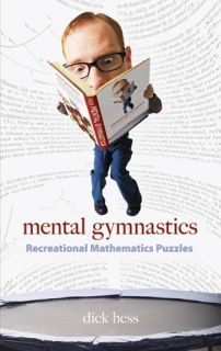 Mental Gymnastics: Recreational Mathematics Puzzles
