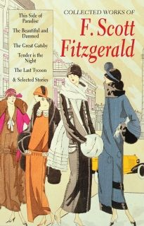 Collected Works of F. Scott Fitzgerald