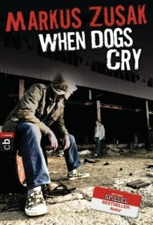 When Dogs Cry (D)