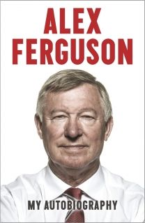 My Autobiography Alex Ferguson
