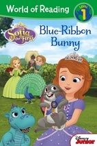 World of Reading: Sofia the First Blue-Ribbon Bunny Level 1