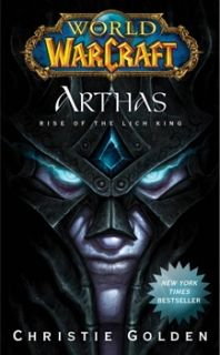 World of Warcraft Arthas: Rise of the Lich King