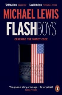 Flash Boys Cracking the Money Code PB