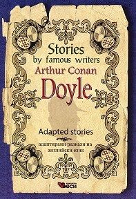 Stories by famous writers Arthur Conan Doyle Adapted Stories