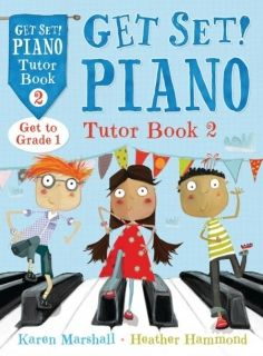 Get Set! Piano Tutor Book 2