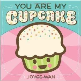 You are my Cupcake/We Belong Together Flip Book